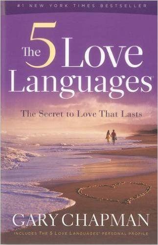 The 5 Love Languages: The Secret to Love That Lasts: Gary D Chapman: 9780802473158: Amazon.com: Books
