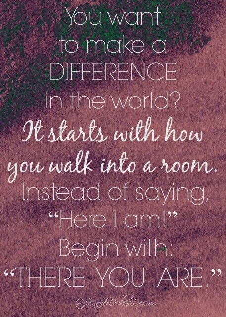 How to make a difference in this world.