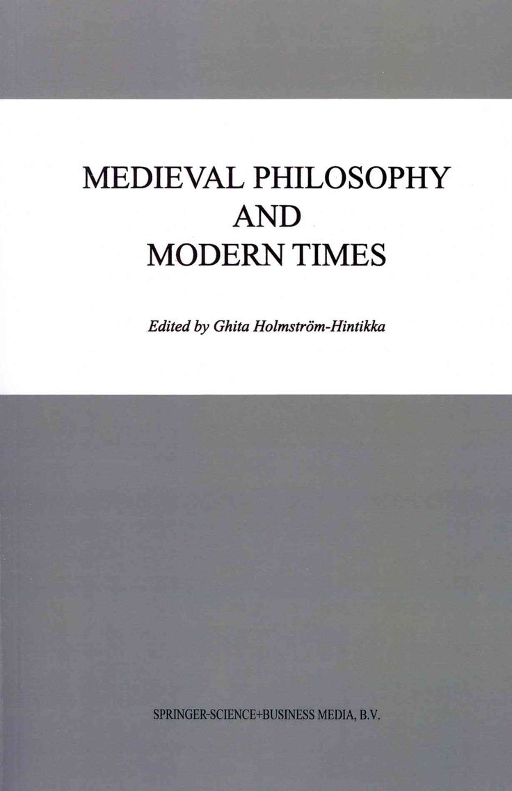 Medieval Philosophy and Modern Times