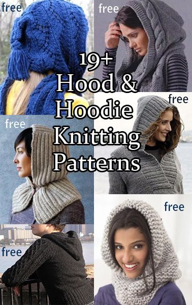 Hood and Hoodie Knitting Patterns, hooded scarves, cowls, sweaters, more, including many free patterns at http://intheloopknitting.com/hoods-and-hoodies-knitting-patterns/