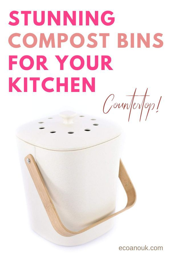 Check Out Some Of The Best Compost Bins For A Zero Waste Kitchen That You Can Buy These Are All Ideal For Beginners Cou Compost Bin Best Compost Bin Compost
