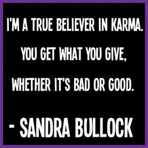 True believer in Karma