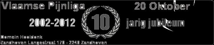 Vlaamse Pijnliga: 10 jarig bestaan
