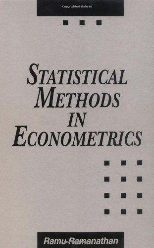 Statistical Methods in Econometrics by Ramu Ramanathan. $139.95. Publisher: Emerald Group Publishing (January 7, 1993). 405 pages. Author: Ramu Ramanathan. Publication: January 7, 1993