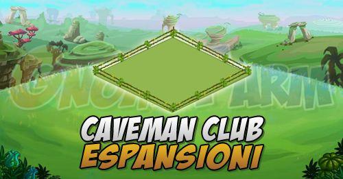 Caveman Club: Espansioni  Il sistema di Espansioni a quadrettoni ormai lo conosciamo!Abbiamo 9Espansioni gratuite (servirà solo progredire nel gioco livello ed edifici) e31espansioni a pagamento!  Ci sono quindiespansioni gratuite con cadenza settimanale subordinate al raggiungimento dei variobiettivi.  Si inizia con 2.5 blocchi: 2 blocchi di terra e mezzo bloccodi acqua (home nellimmagine).    Ecco le espansioni GRATUITE:  1) Ancient Quarry (dal 04/07/2016 oppure 24 FV Cash)  Livello…
