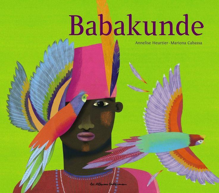 Babakunde - Mariona Cabassa, Annelise  Heurtier -  Casterman - 13€95