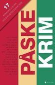 """""""Påskekrim 17 kriminalnoveller"""" av T.B. Hansen"""