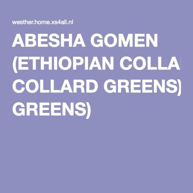ABESHA GOMEN (ETHIOPIAN COLLARD GREENS)
