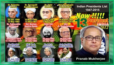 Indian Presidents List 1947-2015 Presidents of India List President is the very important person in Indian politics. India has 13 Presidents and 3 Acting Presidents from 1947 to 2015.
