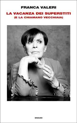 Franca Valeri, La vacanza dei superstiti, Suoercoralli - DISPONIBILE ANCHE IN E-BOOK