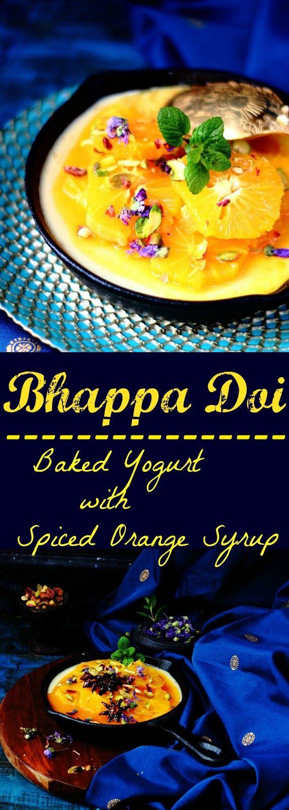Jagruti's Cooking Odyssey: Bhappa Doi ( Baked Yogurt ) with Spiced Orange Syrup