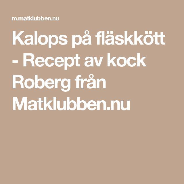 Kalops på fläskkött - Recept av kock Roberg från Matklubben.nu