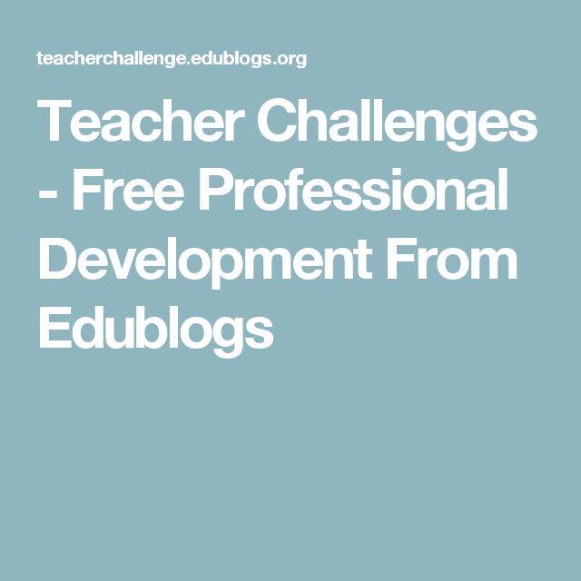 Teacher Challenges - Free Professional Development From Edublogs