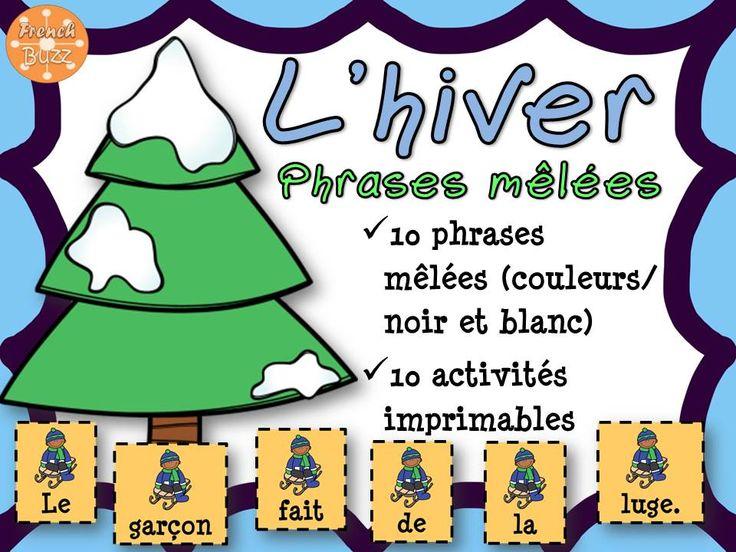 L'hiver - phrases mêlées. 10 activités imprimables et 10 phrases à remettre en ordre dans les centres de littératie. Thème de l'hiver.