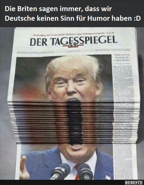 Die Briten sagen immer, dass wir Deutsche keinen Sinn für Humor haben :D | Lustige Bilder, Sprüche, Witze, echt lustig
