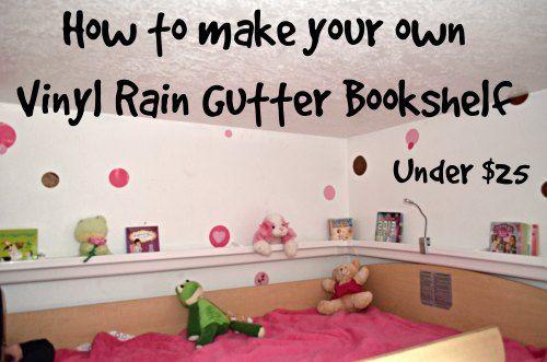 Make Vinyl Rain Gutter Book shelf cheap