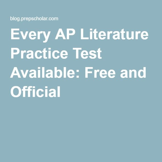 Every AP Literature Practice Test Available: Free and Official