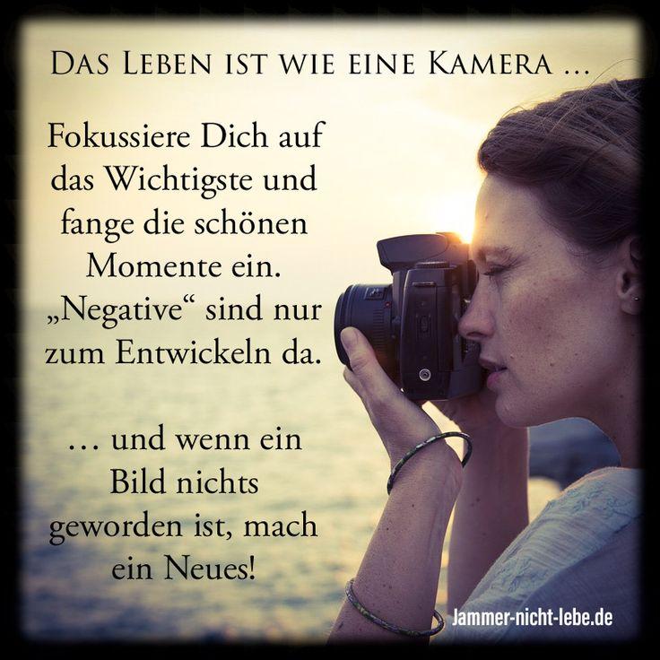 Das Leben ist wie eine Kamera