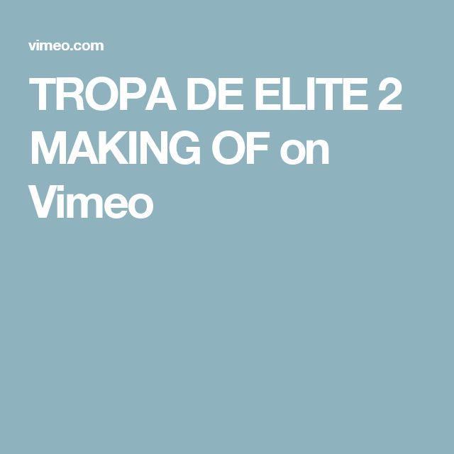 TROPA DE ELITE 2 MAKING OF on Vimeo