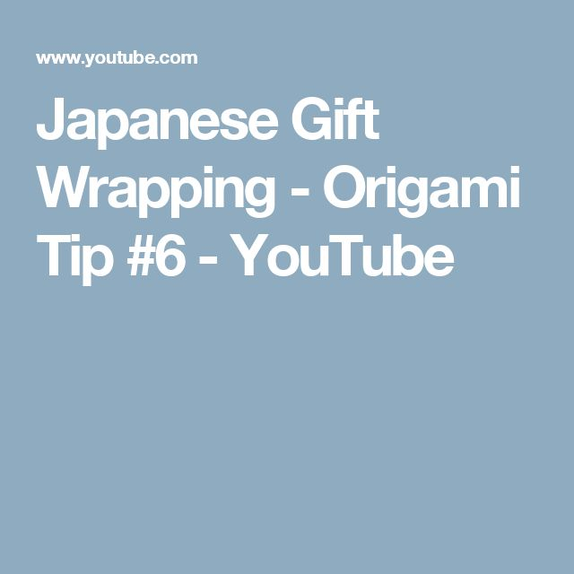 Japanese Gift Wrapping - Origami Tip #6 - YouTube