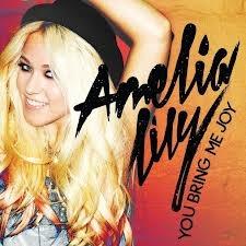 "Amelia Lily ""You Bring Me Joy"""