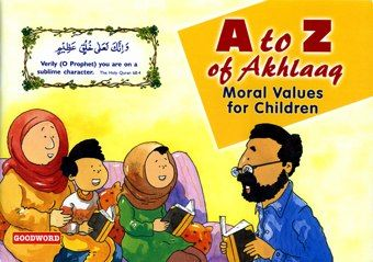 what are the basic moral values of islam Morality or the propagation of moral values is a major aspect of islam people of today think of quran as only a book that contains guidelines that are pertinent to.