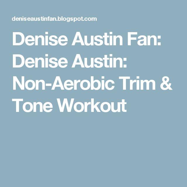 Denise Austin Fan: Denise Austin: Non-Aerobic Trim & Tone Workout