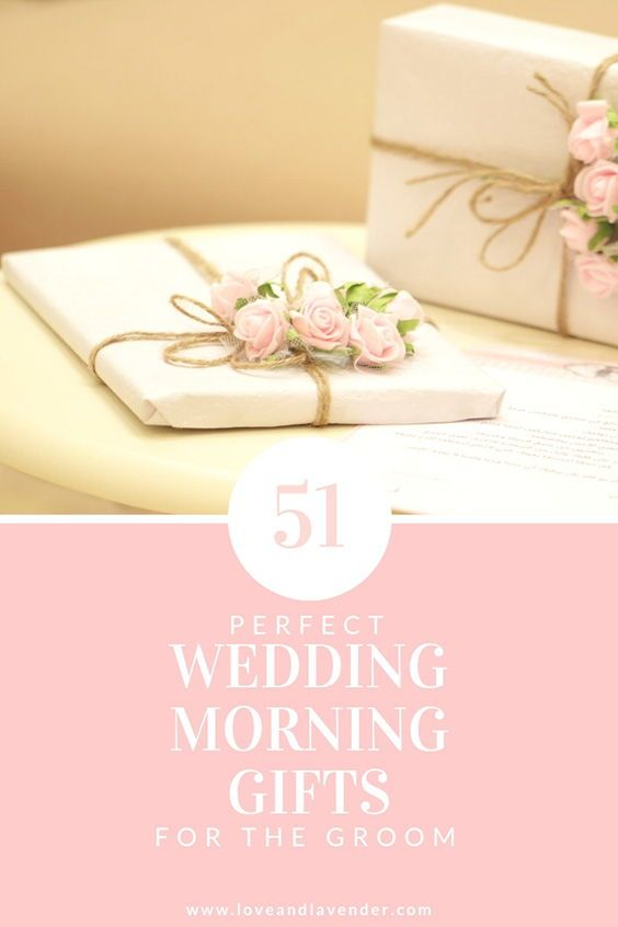Looking For That Perfect Gift To Give Your Groom On The Morning Of