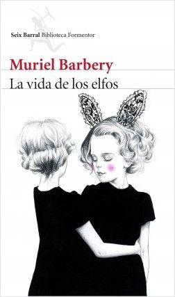 La vida de los elfos, de Muriel Barbery.