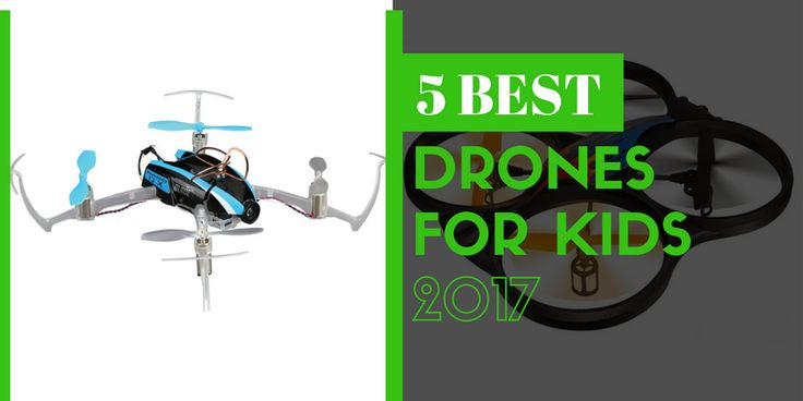 Best Drones for Kids: How To Choose Perfect Kid Drone (Reviews)  http://quadcop.club/best-drones-for-kids/  #DronesforKids #DronesforKidsReviews