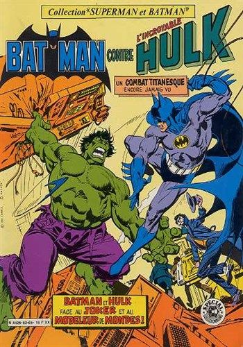 Collection Superman et Batman Batman contre l'incroyable Hulk est un album de bande dessinée ou comics, édité par les éditions SAGEDITION - Comics-France.com
