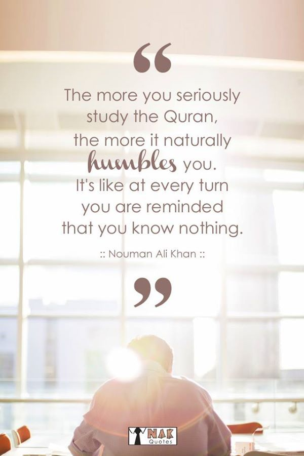 The more you seriously study the Qur'an, ...