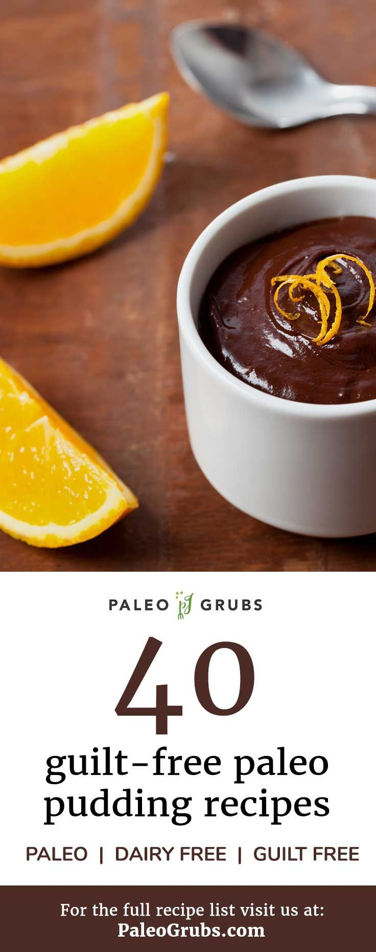 40 Guilt-Free Paleo Pudding Recipes (Chocolate, Chia Seed and More)