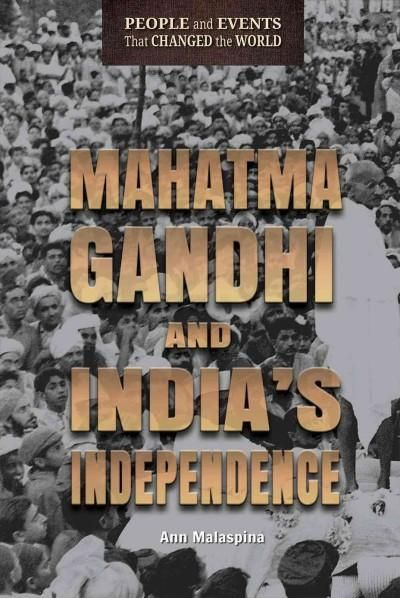 Mahatma Gandhi and India's Independence