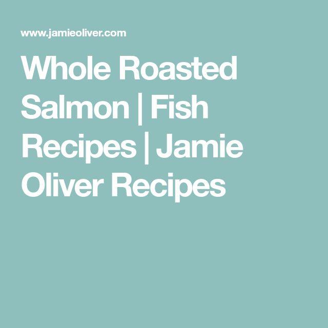 Whole Roasted Salmon | Fish Recipes | Jamie Oliver Recipes