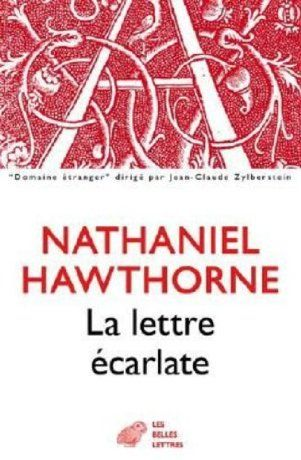 La lettre écarlate - Nathaniel Hawthorne