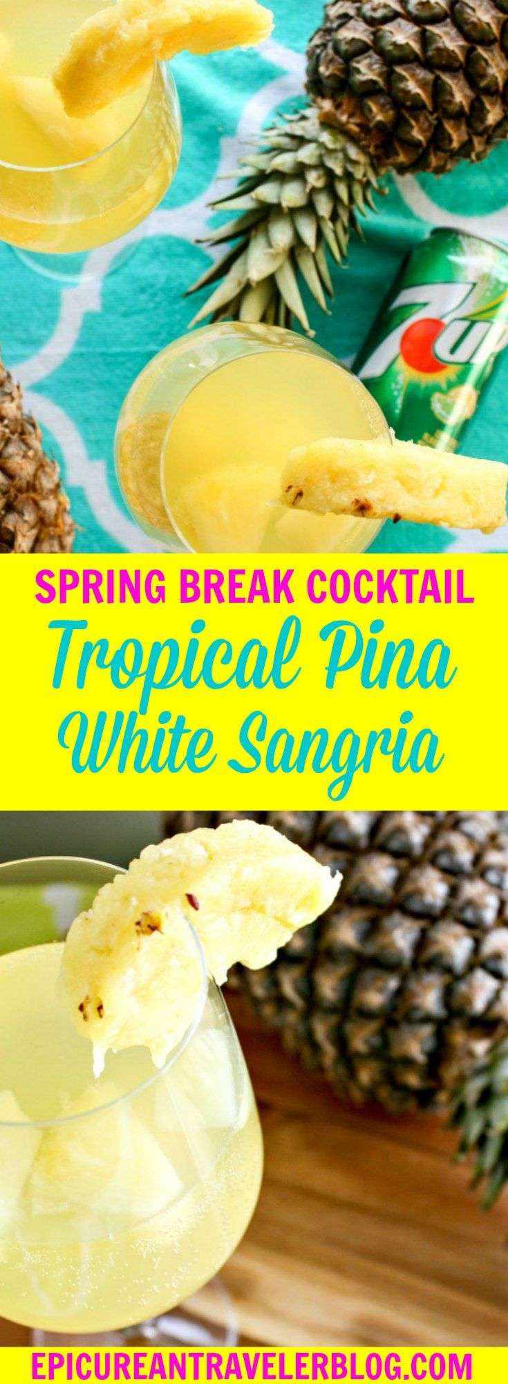 Msg 4 21+ | Whether you are traveling somewhere warm and sunny for spring break or just wish you were, this tropical piña white sangria will have you feeling like you are relaxing in a tropical paradise. And with only five ingredients, this cocktail is beach-ready in 15 minutes or less. Get the recipe today on EpicureanTravelerBlog.com! #ad #JustAdd7UP