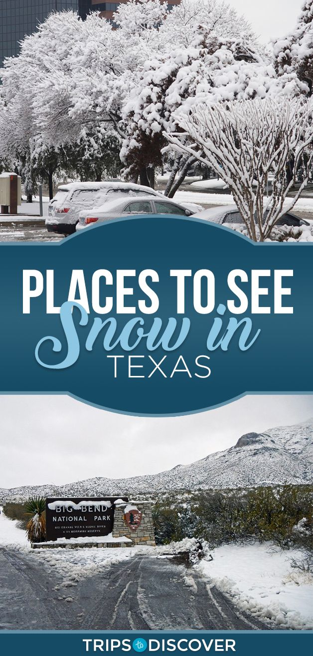 6 Spots In Texas Where Snow Could Be In The Forecast This Winter National Parks Trip Cool Places To Visit Places To See