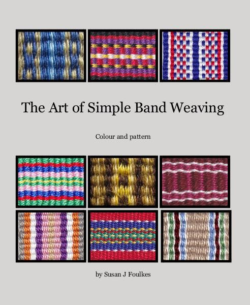 Click to preview The Art of Simple Band Weaving photo book