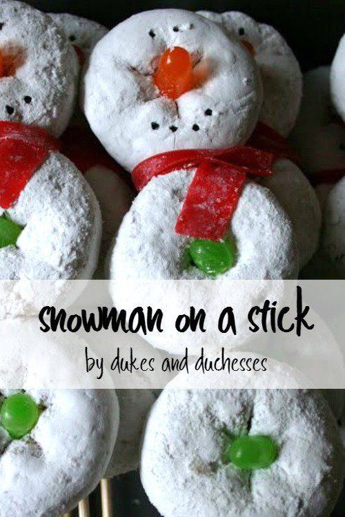 Make The Class Party Awesome With These Simple But Festive Snowman On A Stick Treats That Kids Will Love