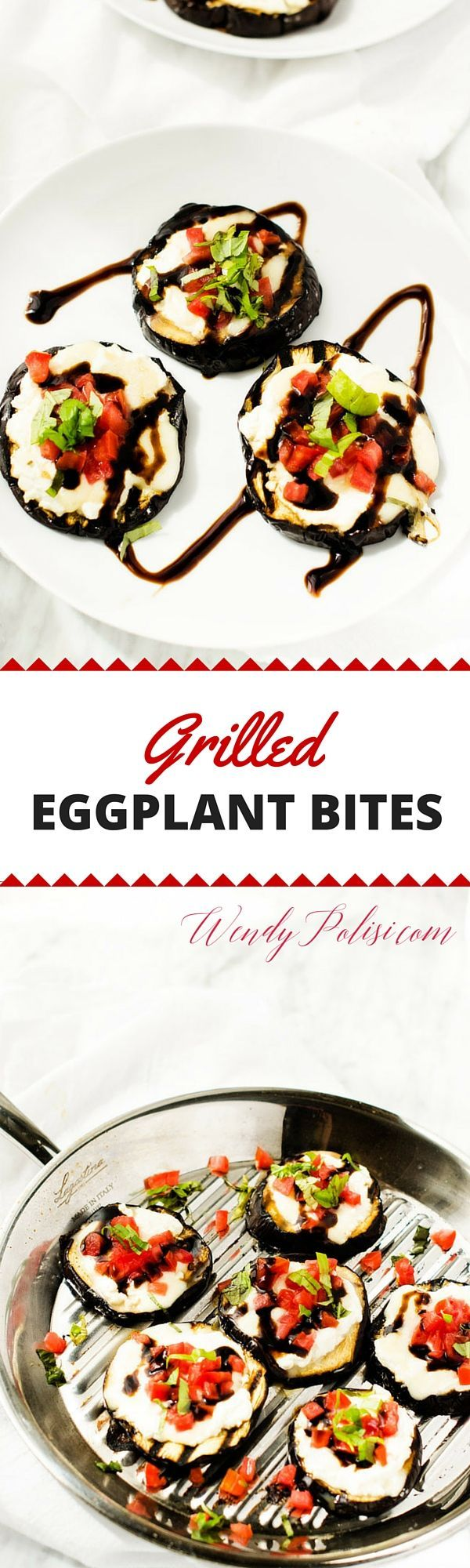 Grilled Eggplant Bites - These Grilled Eggplant Bites are simple to make and perfect for easy, elegant entertaining.  With eggplant, fresh mozzarella, ricotta, balsamic reduction and basil, this simple dish is packed with flavor.