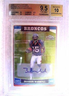 Brandon Marshall RC 2006 Topps Chrome Autograph Auto Beckett BGS10-Broncos WR