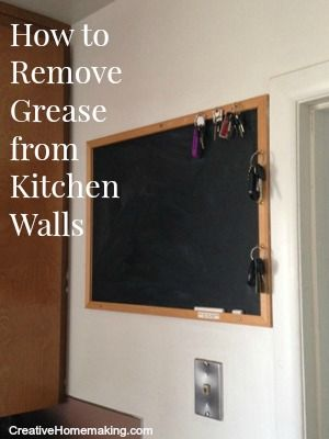 How to remove grease from painted kitchen walls.