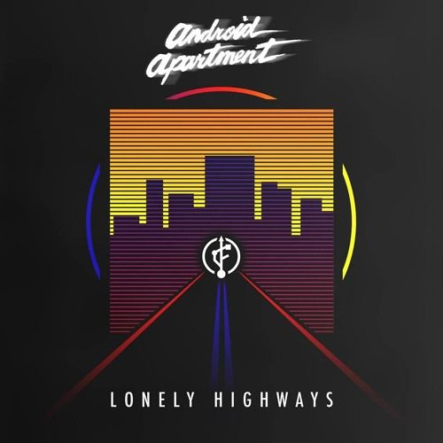 Hey my friends this is my new ep out for the amazing Da Future label, you can download from: https://dafutureteam.bandcamp.com/album/android-apartment-lonely-highways-ep  You also can listen on my you