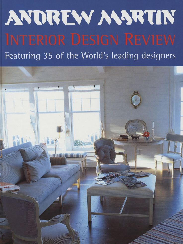 Featuring The Worlds Leading Designers Of 1999 Including Winner Andrew Martin Interior Designer Year Award Michael Reeves U