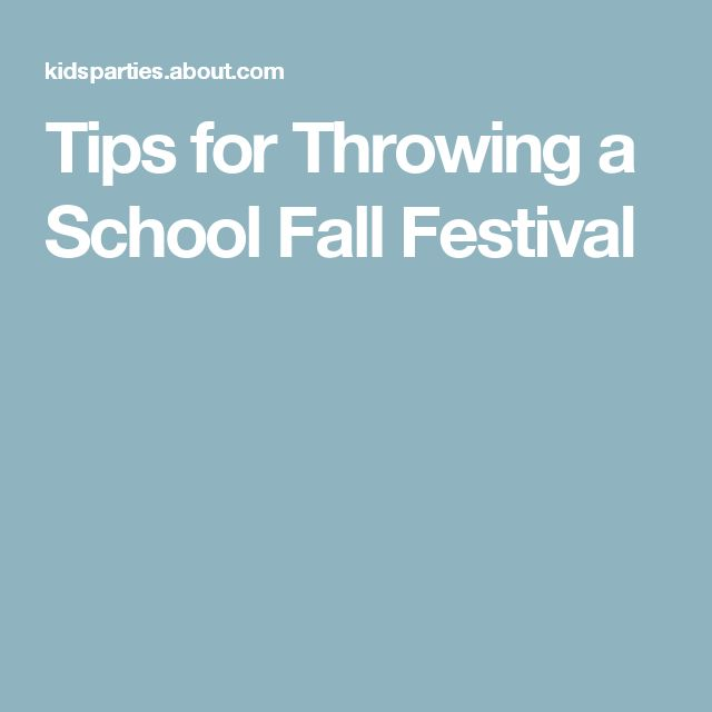 Tips for Throwing a School Fall Festival