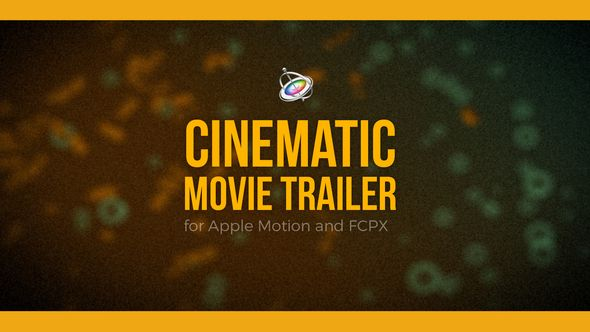 Cinematic Movie Trailer for Apple Motion and FCPX ( action