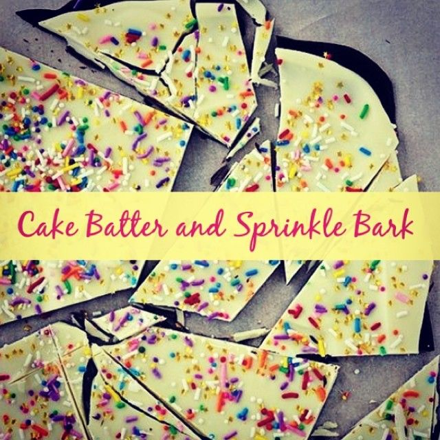 Try this Cake Batter and Sprinkle Bark! It's easy and the kids will love it!