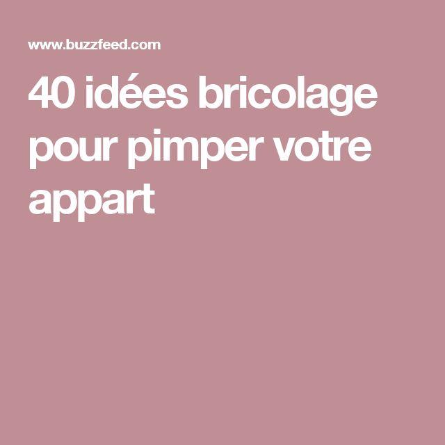 40 idées bricolage pour pimper votre appart