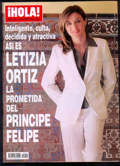 """""""Inteligente, culta, decidida y atractiva.  Así es Letizia Ortiz: La prometida del Principe Felipe.""""  La revista Hola"""